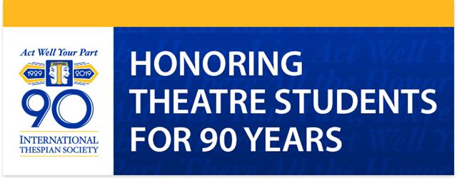 Thespian Society Logo Honoring Student Achievement for 90 years