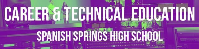 Banner. Text. Career and technical education, Spanish Springs High School