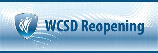 "WCSD logo with blue text that says ""WCSD reopening"""