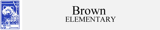 Welcome to Brown Elementary!